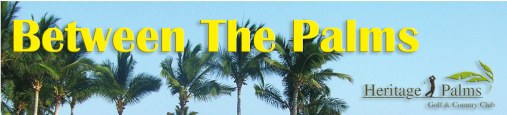 Between The Palms | Heritage Palms